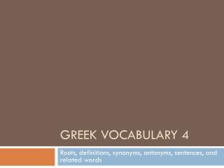 Greek Vocabulary 4