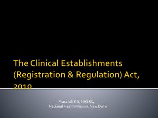 The Clinical Establishments (Registration & Regulation) Act, 2010