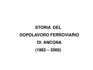 1925   2000 I 75 ANNI DEL D.L.F.   Settantacinque anni sui binari della solidariet  e della partecipazione
