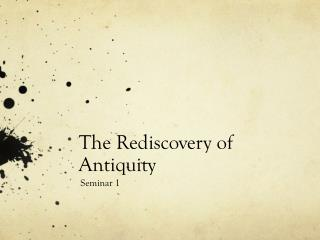 The Rediscovery of Antiquity