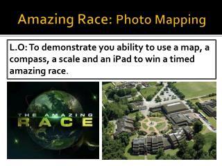 Amazing Race:  Photo Mapping