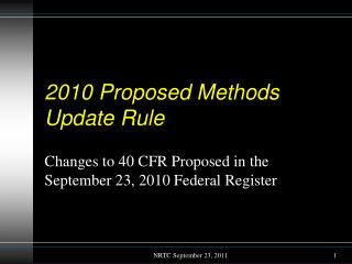2010 Proposed Methods Update Rule