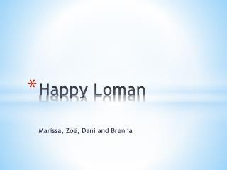 Happy  Loman