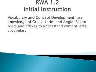 RWA  1.2 Initial Instruction