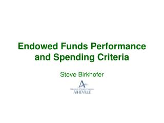 Endowed Funds Performance and Spending Criteria