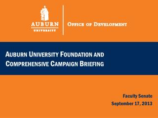 Auburn University Foundation and Comprehensive Campaign Briefing