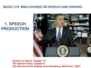 1. SPEECH PRODUCTION