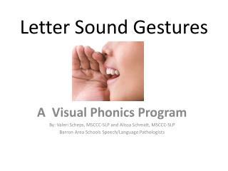 Letter Sound Gestures