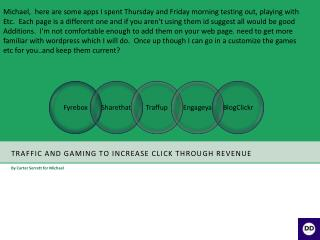 Traffic and gaming to increase click through revenue