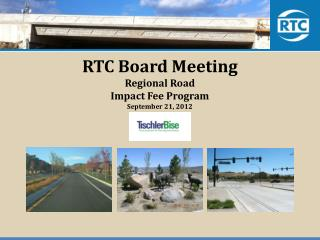 RTC Board Meeting  Regional Road Impact Fee Program September 21, 2012