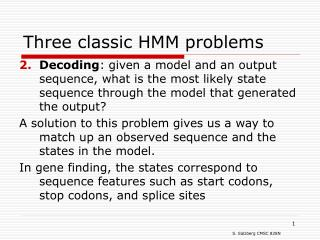 Three classic HMM problems
