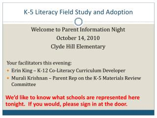 K-5 Literacy Field Study and Adoption