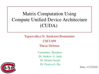 Matrix Computation Using Compute Unified Device Architecture (CUDA) )