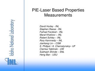 PIE-Laser Based Properties Measurements