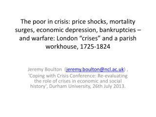 Jeremy Boulton  ( jeremy.boulton@ncl.ac.uk ) ,