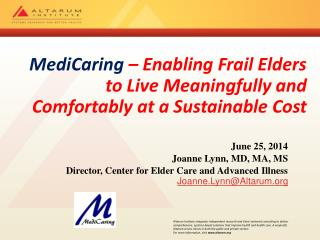 MediCaring  – Enabling Frail Elders to Live Meaningfully and Comfortably at a Sustainable Cost