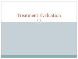 Treatment Evaluation