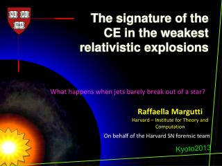 The signature of the  CE in the weakest  relativistic explosions