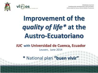 Improvement of the  quality of life*  at the  Austro- Ecuatoriano