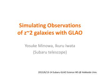 Simulating Observations                   of z~2 galaxies with GLAO