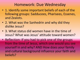 Homework: Due Wednesday