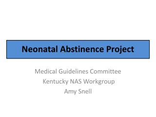 Neonatal Abstinence Project