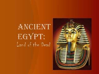 Ancient Egypt: