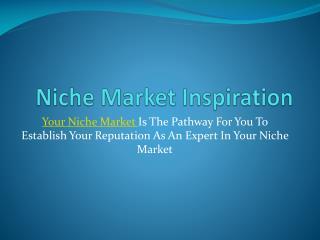 Internet Marketing Niche Inspiration