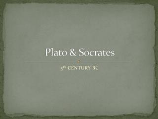 Plato & Socrates
