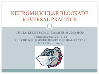 NEUROMUSCULAR BLOCKADE REVERSAL PRACTICE