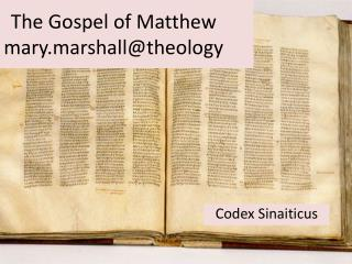 The Gospel of Matthew mary.marshall@theology