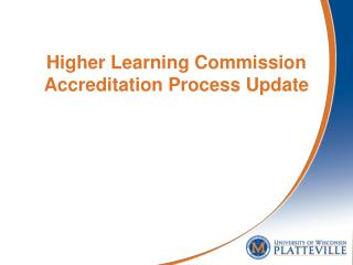 Higher Learning Commission Accreditation Process Update