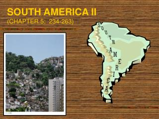 SOUTH AMERICA II CHAPTER 5:  234-263