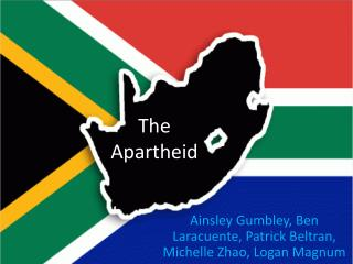 The Apartheid