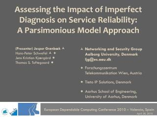 Assessing the Impact of Imperfect Diagnosis on Service Reliability: A Parsimonious Model Approach
