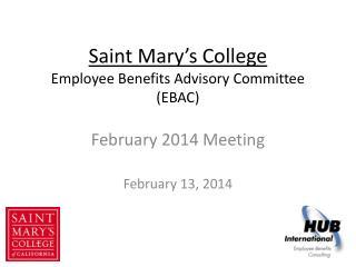 Saint Mary's College Employee Benefits Advisory Committee (EBAC)