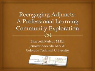 Reengaging Adjuncts:  A Professional Learning Community Exploration
