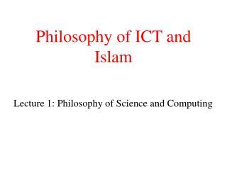 Philosophy of ICT and  Islam