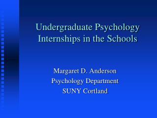 Undergraduate Psychology Internships in the Schools