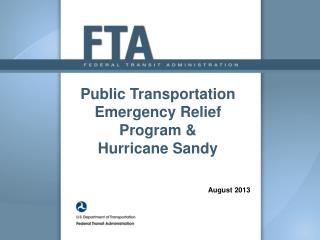 Public Transportation Emergency Relief  Program & Hurricane Sandy