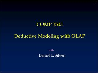 COMP 3503  Deductive Modeling with OLAP