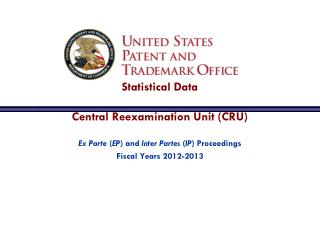 Statistical Data  Central Reexamination Unit (CRU)