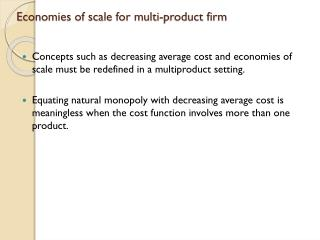 Economies of scale for multi-product firm