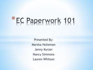 EC Paperwork 101