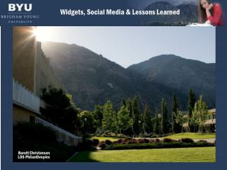 Widgets, Social Media & Lessons Learned