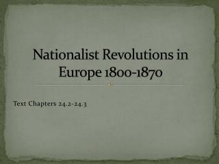 Nationalist Revolutions in Europe 1800-1870