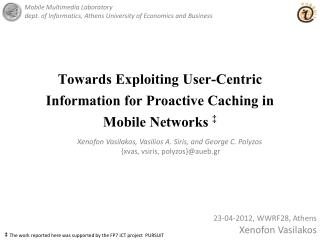 Towards Exploiting User-Centric Information for Proactive Caching in Mobile Networks  ‡