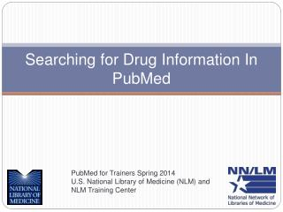 Searching for Drug Information In PubMed
