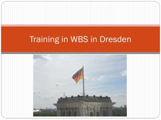 Training  in WBS in  Dresden