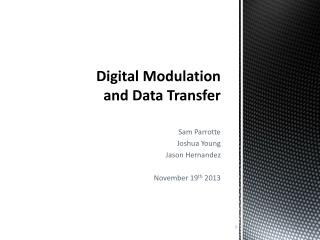Digital Modulation and Data  T ransfer
